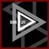 Burn Life